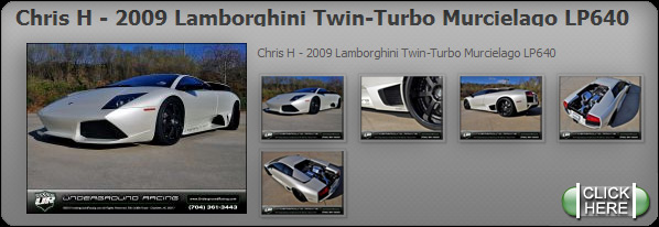Chris H - 2009 Lamborghini Twin-Turbo Murcielago LP640